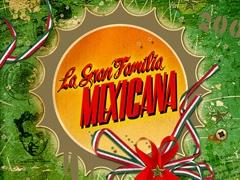 La Gran Familia Mexicana 2007